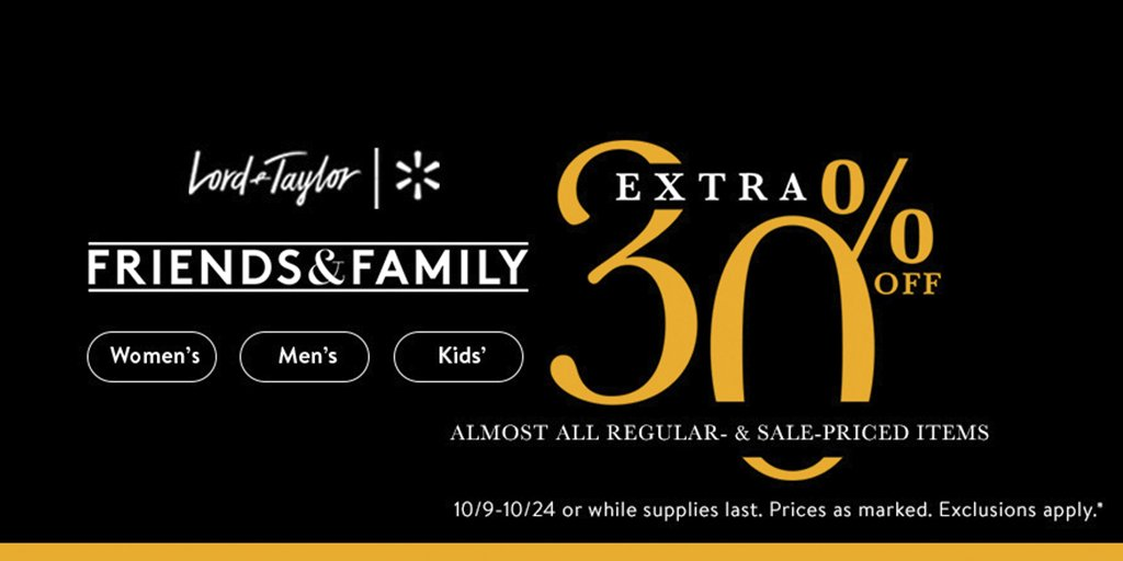 63037bd2e3b You re friends. And family. Take an extra 30% off Lord   Taylor products on  http   Walmart.com during the Friends   Family sale through 10 24. ...