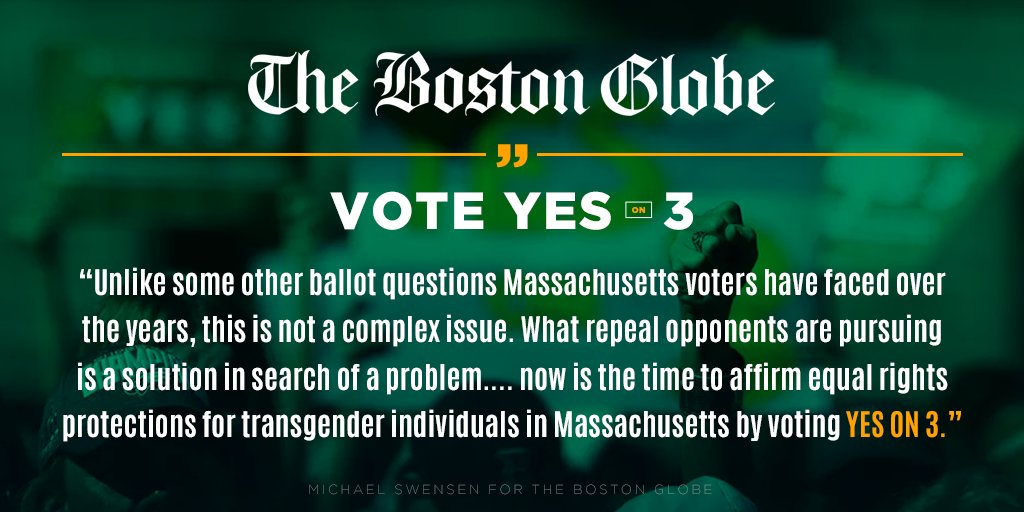 Be sure you've read this week's @BostonGlobe's editorial endorsement of a #YesOn3 vote to uphold #trans protections in #Massachusetts! https://t.co/xZ63V5MRkq #MAPoli