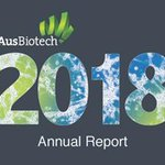 .@AusBiotech released its 2018 Annual Report yesterday on the Australian #lifesciences sector, its impact and global reach and how they have fostered industry engagement throughout the year - download it here https://t.co/dQmJvp9xbt