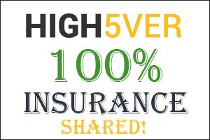 Image for HIGH5VER  Insurance shared!