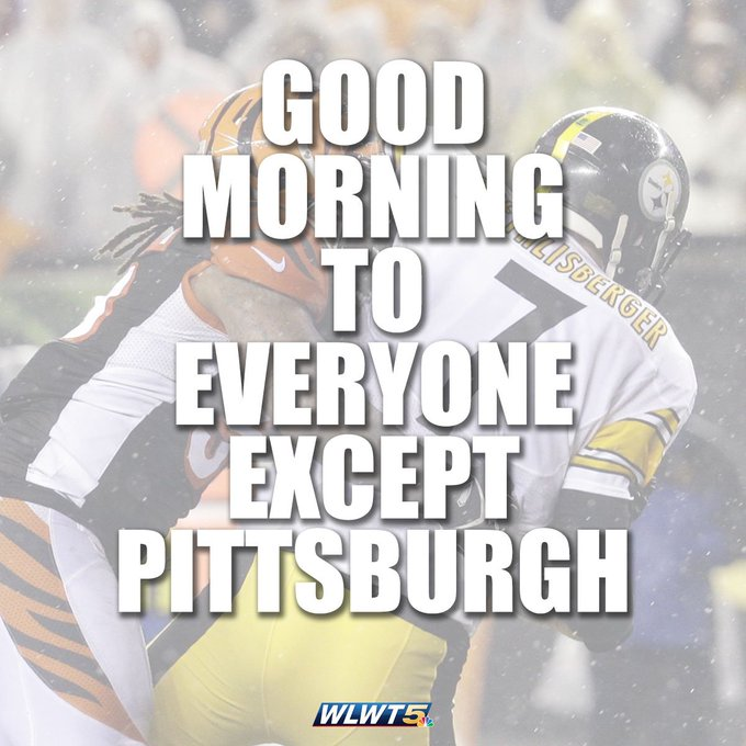Good morning to everyone except @wtae and the rest of Pittsburgh. #WhoDey: Happy gameday, Cincinnati: Photo