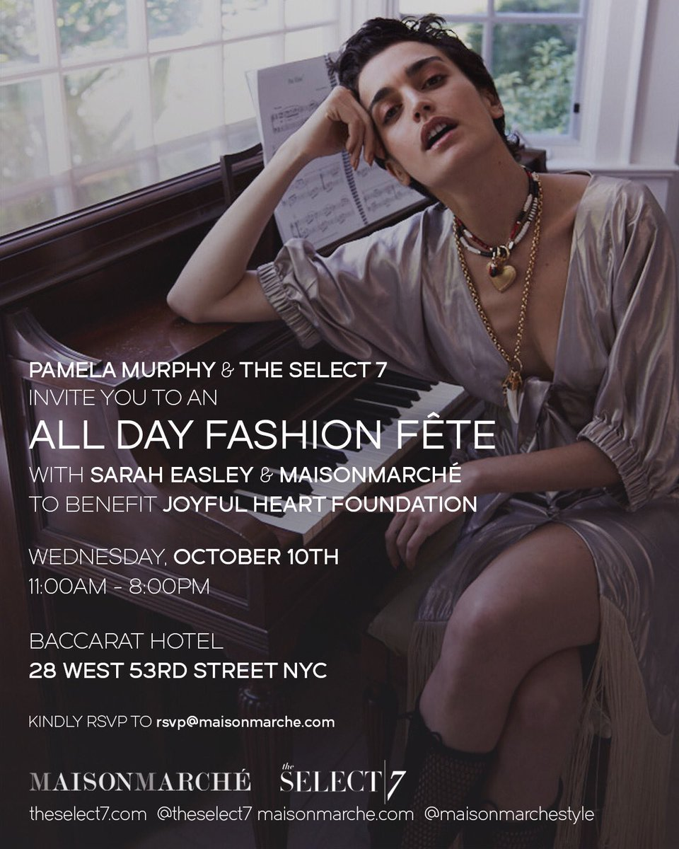 Tomorrow, Wednesday October 10th, my friends and fierce allies at @theselect7 & @maisonmarchestyle are hosting an all-day shopping event at  in @BaccaratHotelsNYC to benefit . If@TheJHF you can, please go see them and join in on this great cause. Follow  for@theselect7 details