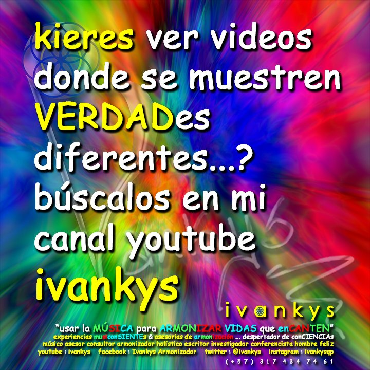 Ivankys On Twitter Verdades Diferentes Canal Youtube Ivankys