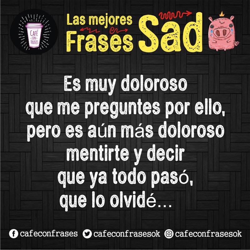 Cafe Con Frases Auf Twitter Teamariasino Me Perdonarás