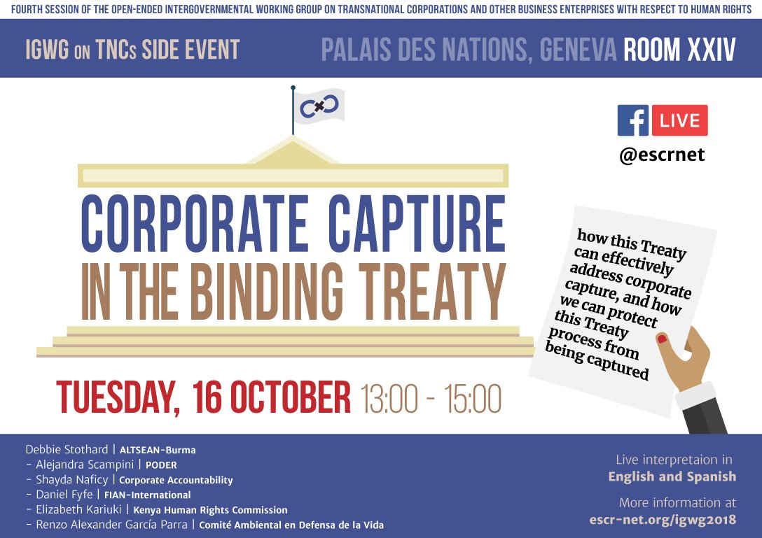 #CorporateCapture in the #BindingTreaty: how this Treaty can effectively address corporate capture, and how we can protect this Treaty process from being captured Join our side at event at the #OEIGWG or follow us live at: escr-net.org/igwg2018