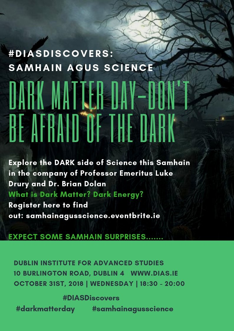 test Twitter Media - Celebrate Samhain by joining DIAS for a DARK Matter day event: Don't be afraid of the dark #DIASDiscovers #darkmatterday #samhainagusscience https://t.co/mbKeBqO8UC https://t.co/mjgE0WKAV8