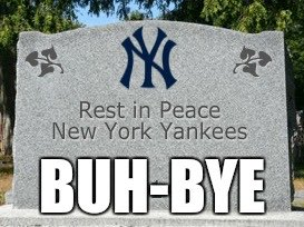 Image result for rest in peace yankees