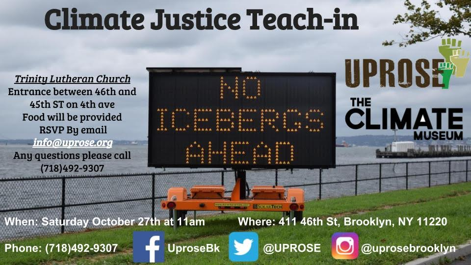Sunset Park Please join the @UPROSE Climate Justice Center in a series of pop ed teach-ins #ClimateJustice #IPCCReport #TheTimeisNow #justtransitions -please share