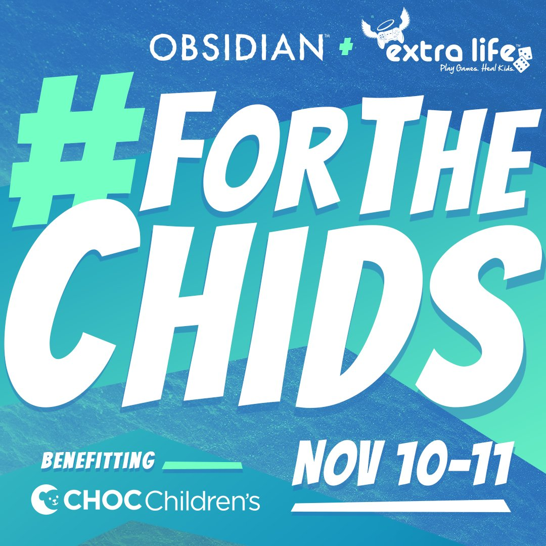 See you in November #ExtraLife. twitch.tv/obsidian