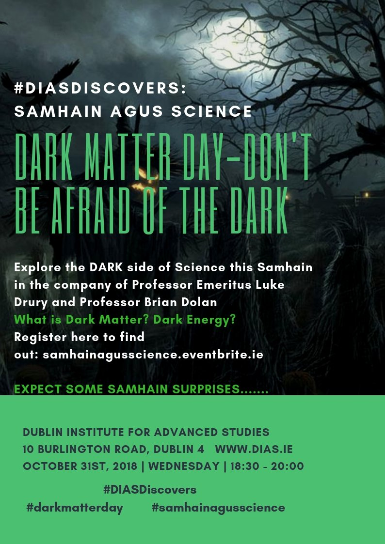 test Twitter Media - Celebrate Samhain by joining DIAS for a DARK Matter day event: Don't be afraid of the dark #DIASDiscovers #darkmatterday #samhainagusscience book now: https://t.co/mbKeBqO8UC https://t.co/DiQ0DvyXsw