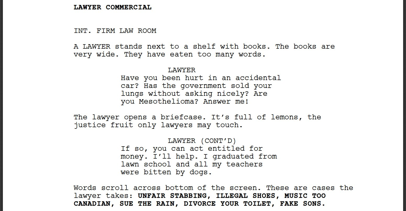 Keaton Patti On Twitter I Forced A Bot To Watch Over 1 000 Hours Of Lawyer Commercials And Then Asked It To Write A Lawyer Commercial Of Its Own Here Is The First