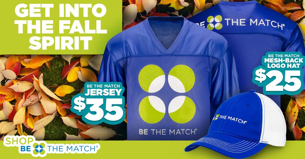 Get into the fall spirit and grab your Be The Match jersey and hat before they are gone! Youre supporting patients in need & our life-saving mission when you SHOP Be The Match. ms.spr.ly/6018r7TEG