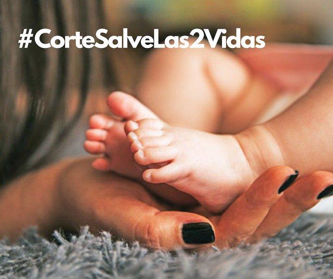 #CorteSalveLas2Vidas Por el derecho a la vida @CConstitucional si no lo hacen respetar, pierden aún más la confianza. Photo