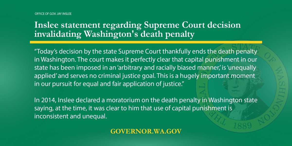 Today's decision by the state Supreme Court thankfully ends the death penalty in Washington. This is a hugely important moment in our pursuit for equal and fair application of justice.  https://www. governor.wa.gov/news-media/ins lee-statement-regarding-supreme-court-decision-invalidating-washingtons-death-penalty &nbsp; … <br>http://pic.twitter.com/TtuWQ0wmuY