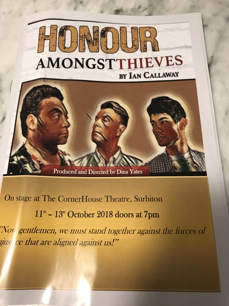 RT @HenryRiley1 ⭐️⭐️⭐️⭐️⭐️ Really enjoyed the press night of Honour Amongst Thieves (@H_A_T18) this evening at the @cornerHOUSEarts in Surbiton! Fantastic play and was great to finally meet @IanCallaway352 & @dinayates! Go and see it if you can!!!