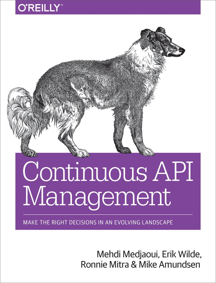 The latest book from the @apiacademy is finally here!   The #CAMBook (Continuous API Management) from @OReillyMedia is now available for pre-order: https://t.co/wArK84p2IW   Authors: @medjawii @dret @mitraman @mamund w/ foreword by @kinlane    /cc: @CAapi @CAinc https://t.co/SILXgE9wk3