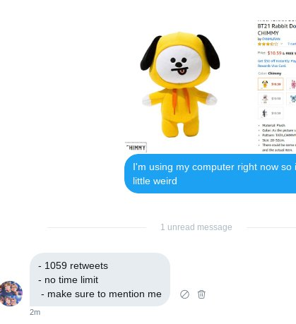 i know this is kind of a long shot, but a girl is poor and desperately wants this Tata plushie. -529 retweets (It was cut in half) -this is all thanks to @tar0milktae -make sure to follow them and please retweet -i retweet back -if you wanna follow please do
