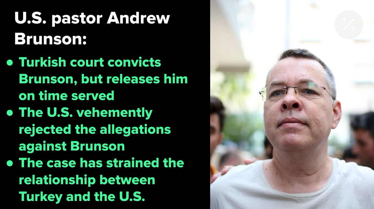 BREAKING: Turkish court convicts U.S pastor Andrew Brunson, but releases him on time served
