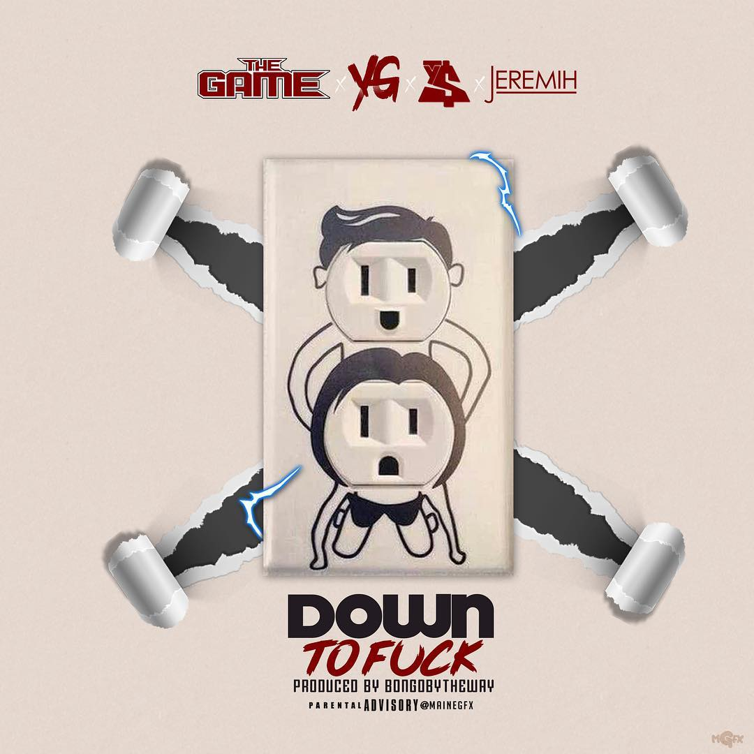 NP - Down To F*** - @thegame @YG @tydollasign @Jeremih - #DTS With @GbemiOO