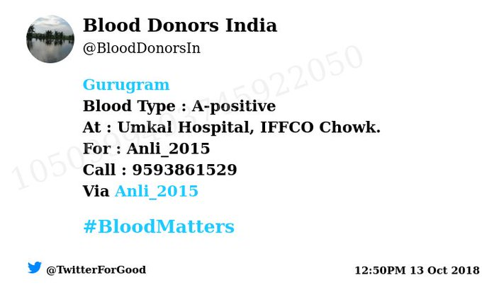 Via: @Anli_2015 #Gurugram Blood Type : A-positive At : Umkal Hospital, IFFCO Chowk. Primary Number : 9593861529 #BloodMatters Powered by Twitter Photo