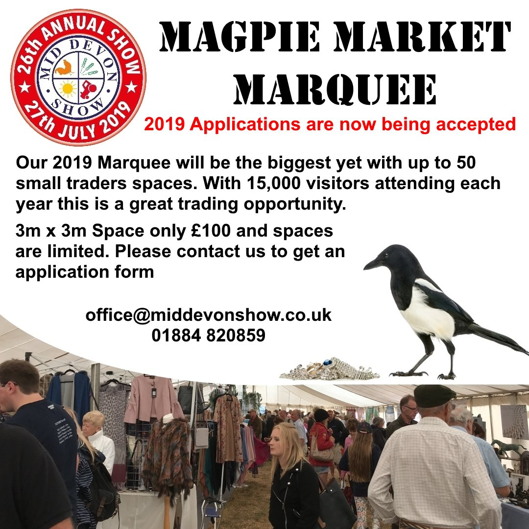 Don't forget applications are now open for our Magpie Market Marquee. Contact office@middevonshow.co.uk for an application form. Trade with up to 50 other small business to 15,000 visitors #middevonshow2019