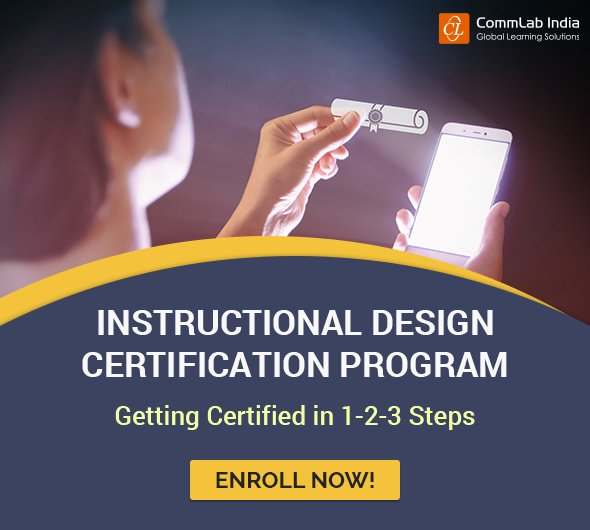 Commlab India Rapid Elearning Solutions On Twitter Want To Gain Expertise In Designing Performance Enhancing Online Courses In A Variety Of Formats Register Now For Our Instructional Design Certification Program Https T Co Siyjgjghar