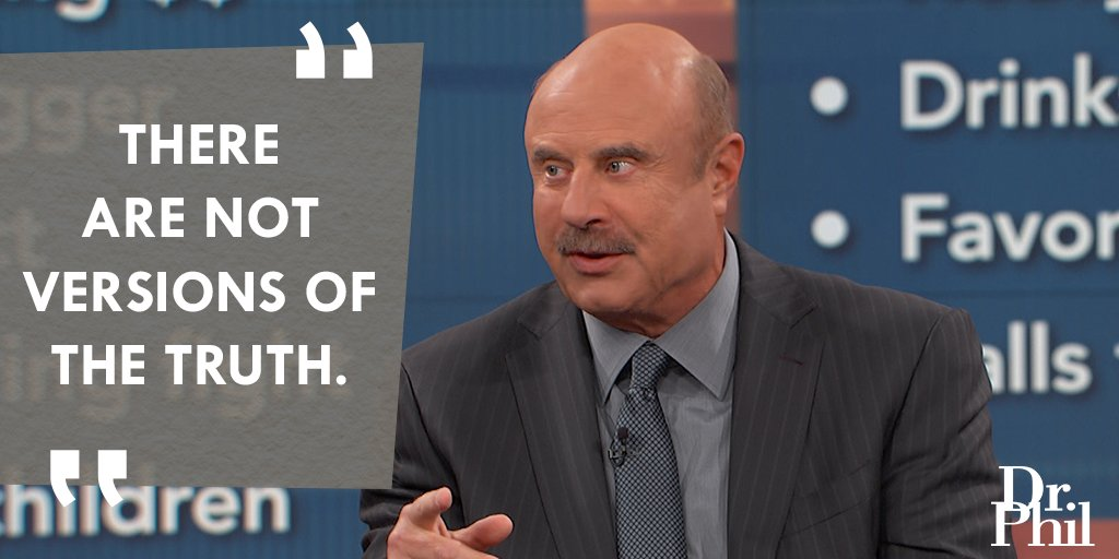 It happened one way, not another  #DrPhil https://t co/FuH9ili7Wo