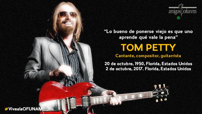Lo bueno de ponerse viejo es que uno aprende qué vale la pena Tom Petty ¡Feliz Cumpleaños! #FelizSabado de #VivealaOFUNAM Photo