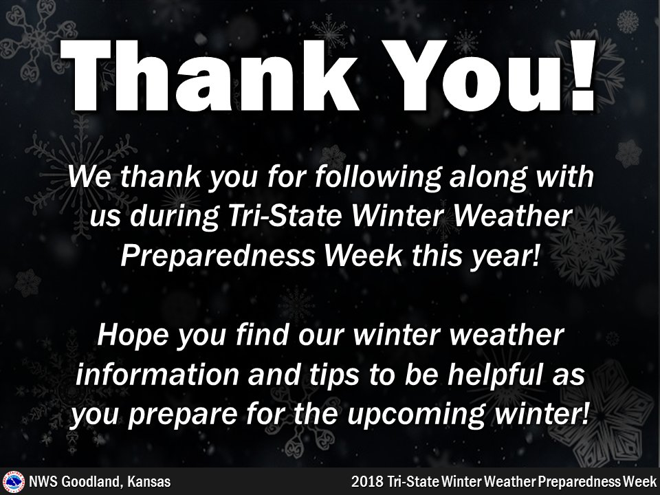 Thank you for participating in this year's Tri-State Winter Weather Preparedness Week! To review safety tips and graphics from the week, visit: https://t.co/WpTJAFROxV #WinterPrep #kswx #newx #cowx