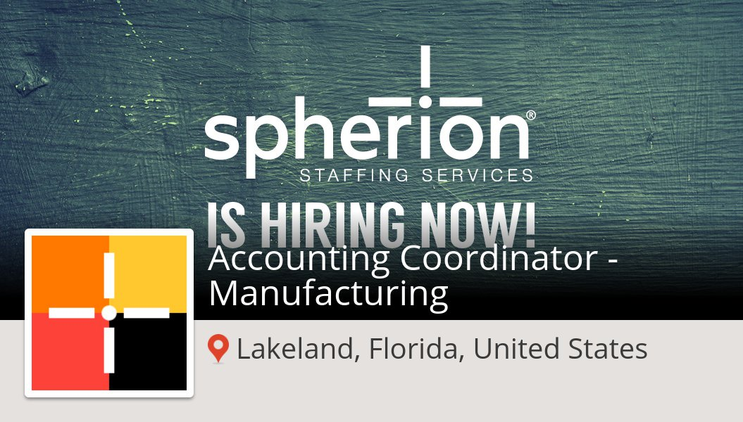 Spherion Lakeland On Twitter Accounting Coordinator