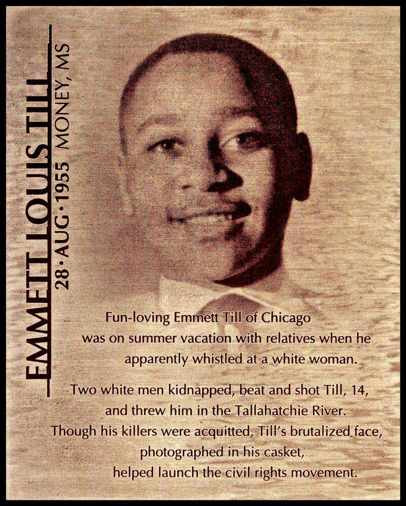 Emmett Louis Till August 28, 1955 -  Money, MS