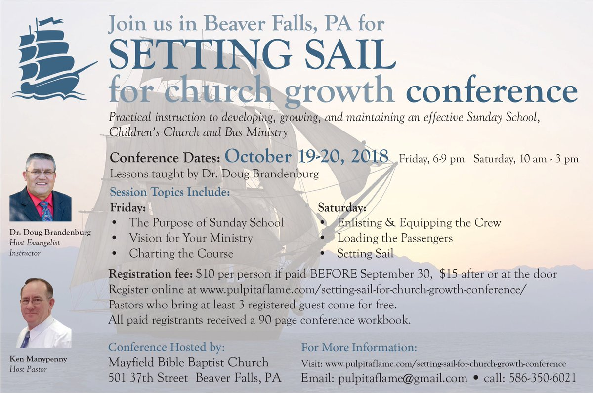 Just 5 days until the Setting Sail for Church Growth Conference in Beaver Falls, PA. Join us for 2 days of practical training in Sunday School, Bus Ministry, Soulwinning &amp; Follow-up. Join me &amp; Pastor Manypenny at Mayfield Bible Baptist Church. Register at  https://www. pulpitaflame.com/setting-sail-f or-church-growth-conference &nbsp; …  <br>http://pic.twitter.com/Nzdz4dPL0S
