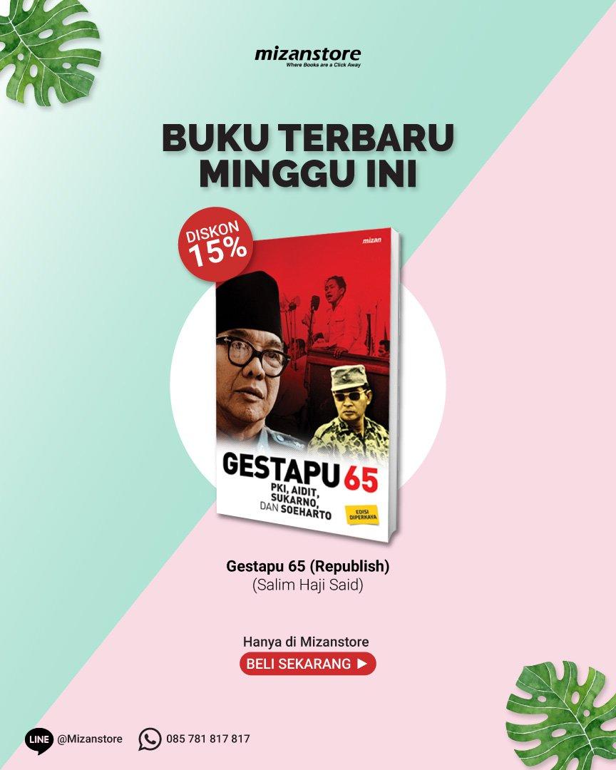 Siapa dalang sebenarnya dari Gestapu: Sukarno, Soeharto, atau Aidit? Gestapu65 (Edisi diperkaya) - Salim Haji Said >> ...
