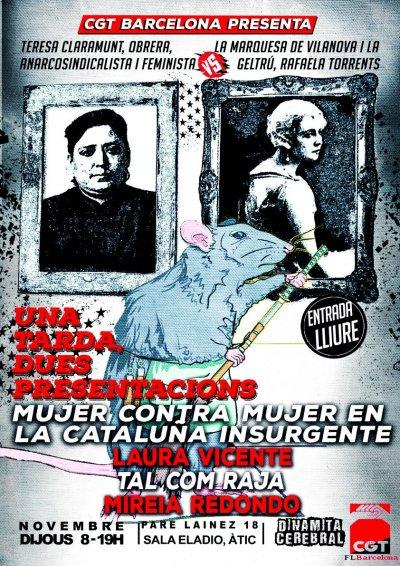 """CGT Barcelona on Twitter: """"Una tarda, dues presentacions. Esteu totes i  tots convidats. 👉🏾 Tal com Raja amb @MireiaCunitt 👉🏾Mujer contra mujer  en la Cataluña insurgente amb Laura Vicente Villanueva i 📆Dijous"""