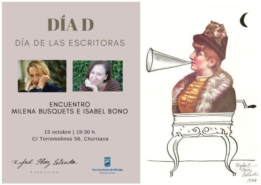 Encuentro con @BusquetsMilena e Isabel Bono esta tarde a las 19:30 horas en la sede de @F_PerezEstrada en #Churriana dentro de su nuevo ciclo Día D. Entrada libre #DíadelasEscritoras