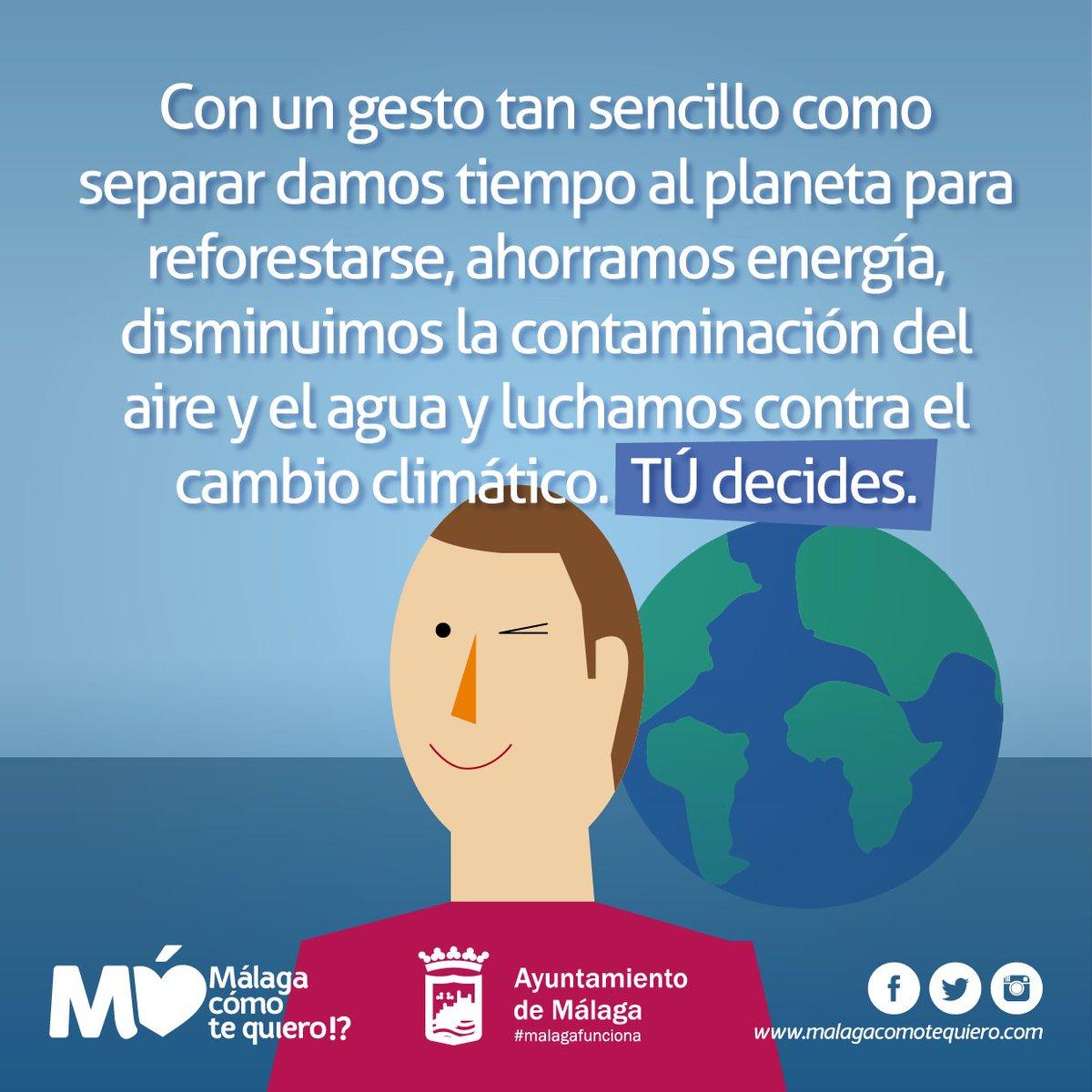Con un gesto tan sencillo como separar los residuos damos tiempo al planeta para reforestarse, ahorramos energía, disminuimos la contaminación del aire y el agua y luchamos contra el cambio climático. TÚ decides. #CuidaMálaga. #ReflexionesMCTQ