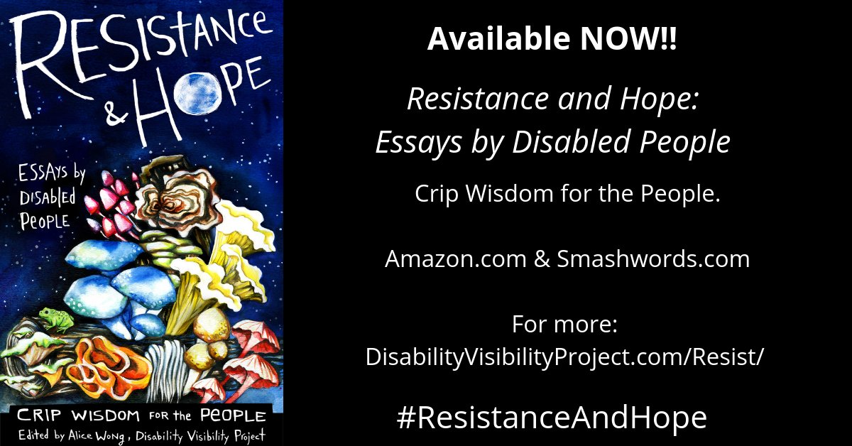 Alice Wong   Available Now Resistance And Hope Essays  Graphic W Black Background And Art On The Left By Artist Micah Bazant  Featuring A