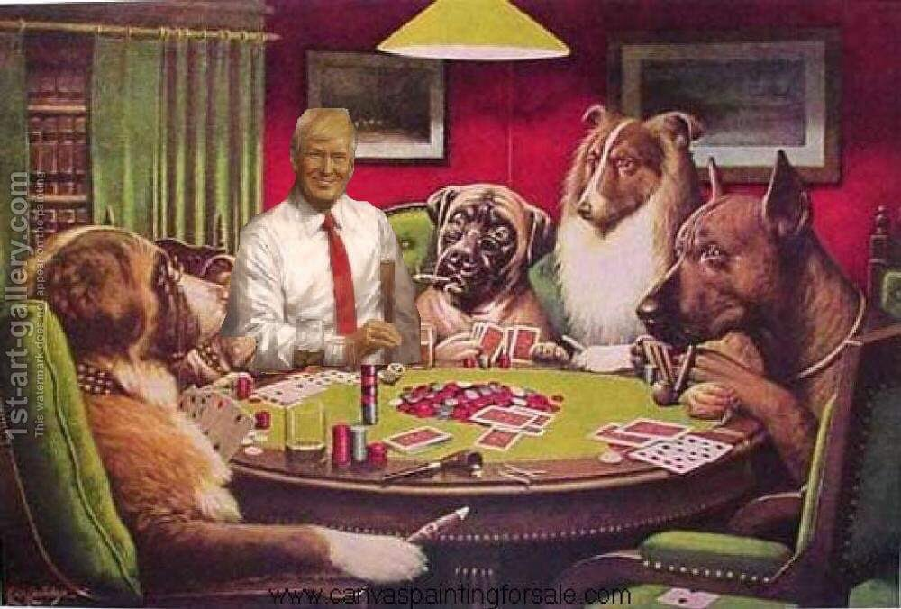 "I love this painting. It's just tremendous. This did happen, believe me. I had a hot streak I mean I was really creaming them, the collie had some good hands but I just kept winning, I mean that's what I do, right, I play poker with dogs and I win. (crowd chants ""death to dogs"")"