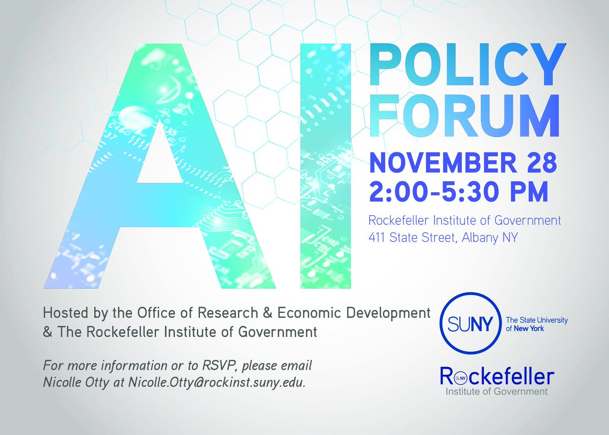 Mark your calendars: @RockefellerInst and @SUNY are hosting an AI Policy Forum on Nov. 28 to examine #ArtificialIntelligence's current and future effects on labor, the economy, ethics, and society.