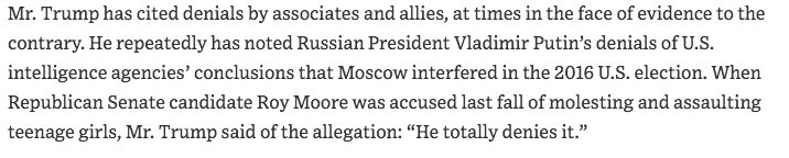 Trump frequently cites denials from his associates and allies, even in the face of evidence to the contrary. Among them: - Putin on Russian interference - Roy Moore on sexual assault - Rob Porter on domestic abuse    https://t.co/saU0bTgM3Q