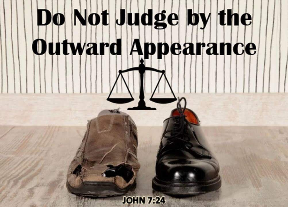 Each day we make judgments about people. Yet, as imperfect humans, we are not able to judge matters perfectly as Jesus does. We tend to be influenced by what appears to our eyes. Nonetheless ...