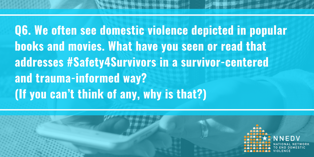 Nnedv On Twitter Q6 We Often See Domestic Violence Depicted In