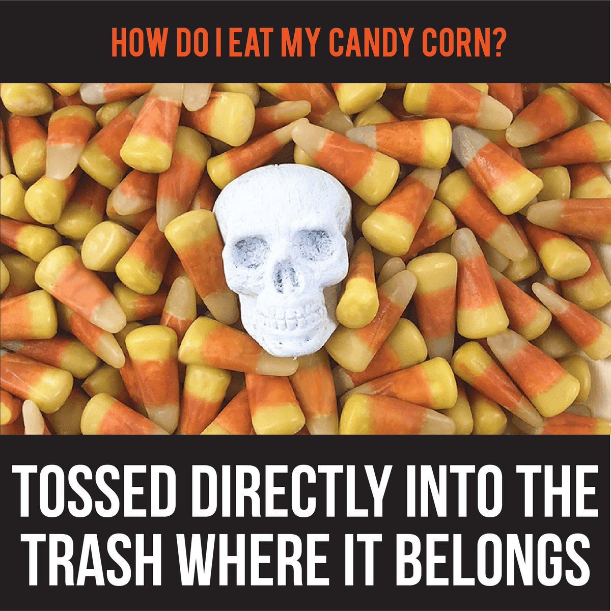 Yumearth On Twitter How Do You Eat Your Candy Corn Pick A Side Procandycorn Anticandycorn Thesweetestdebate