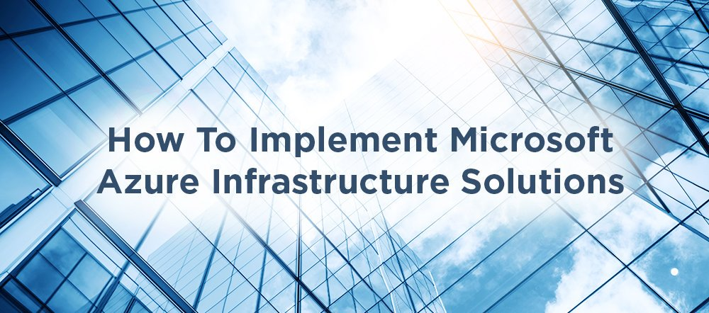 Expand your cloud technology experience in Implementing Microsoft Azure Infrastructure Solutions #M20533 #gk0256 https://t.co/5IwMN2HxPQ