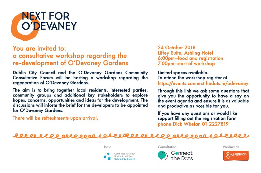 A consultative workshop will be taking place on 24th October in @AshlingHotel regarding the regeneration of O'Devaney Gardens. Residents, community groups and interested parties are all invited to register their interest at https://events.connectthedots.ie/odevaney