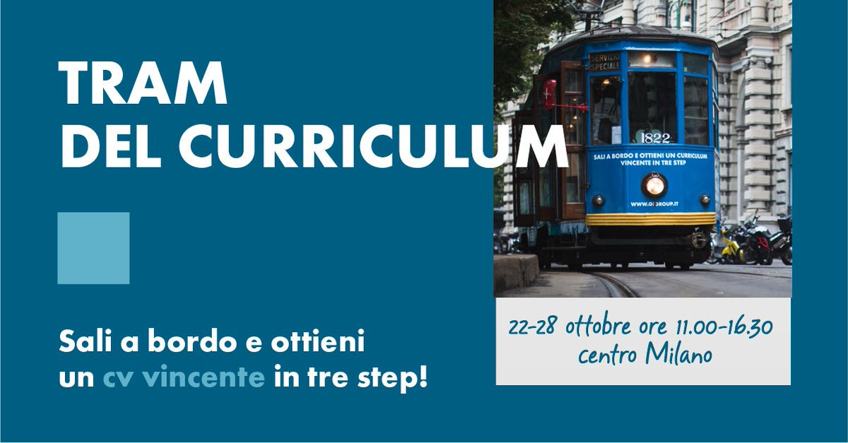 Gi Group Spa On Twitter Il Tram Del Curriculum Su