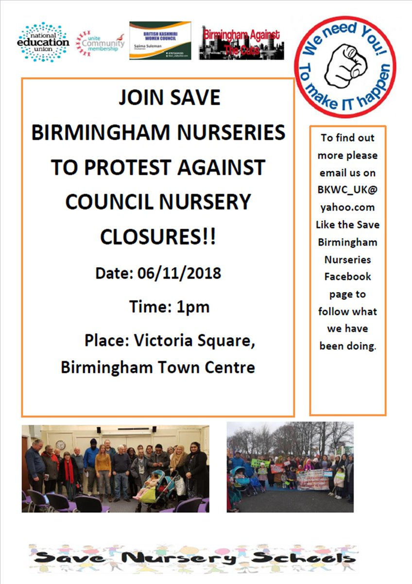 The Fight To Prevent Closure Of All 14 Birmingham Day Nurseries Continues Please Come Along Demo Outside Council House At 1pm On 6 November