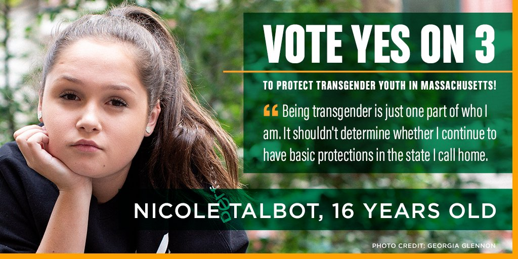 """As MA voters decide on Question 3, listen to the plea of 16-year-old Nicole Talbot: """"Being #transgender... shouldn't determine whether I continue to have basic protections in the state I call home."""" https://t.co/TY1IYsLwYe"""