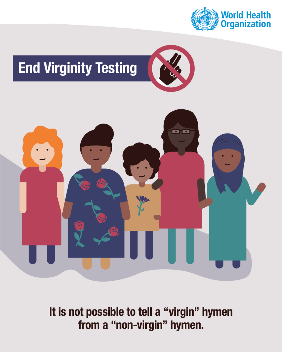 """There is NO examination that can prove a girl or woman has had sex.   So-calle #Virginitytestingd  is often performed by inspecting the hymen for tears or its size of opening, and/or inserting fingers into the vagina (the """"two-finger"""" test).  It must NEVER be carried out!"""