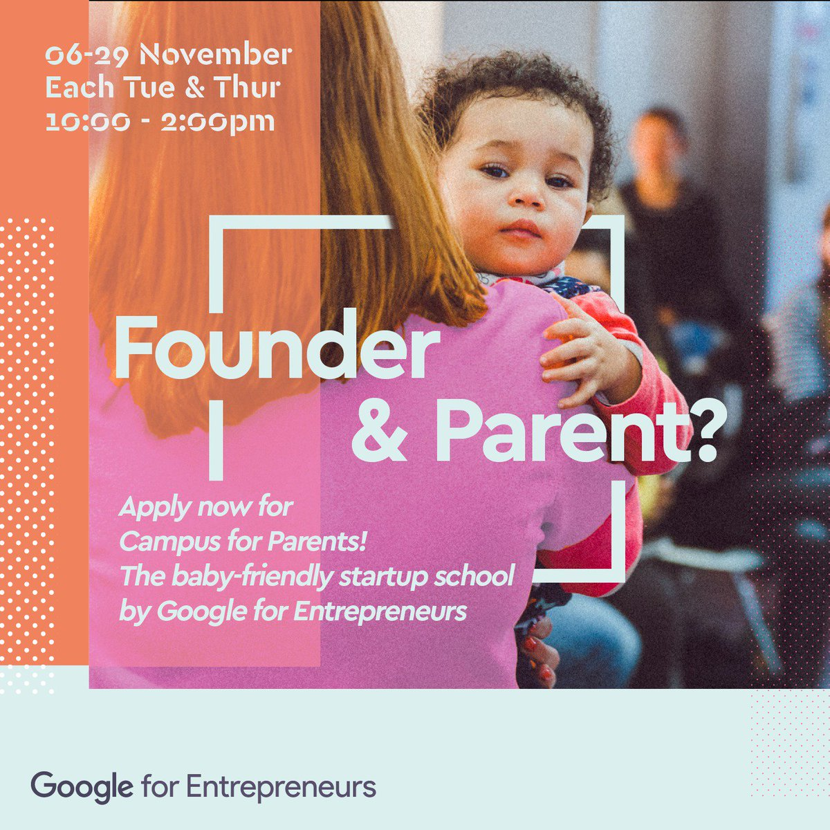 We have extended the application deadline for Campus for Parents - the worlds first baby-friendly startup school by Google for Entrepreneurs. Apply now until Oct 22 or share with other Parentpreneurs #campusforparents goo.gl/tYCCxL